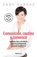 Omslag - Comunicate, Cautiva Y Convence / Communicate, Captivate and Convince