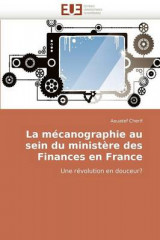 Omslag - La M�canographie Au Sein Du Minist�re Des Finances En France