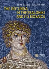 Omslag - The Rotunda in Thessaloniki and its Mosaics