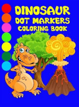 Omslag - Dinosaur Dot Markers Coloring Book