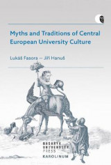 Omslag - Myths and Traditions of Central European University Culture