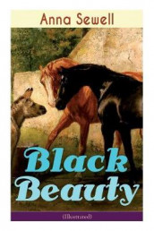 Black Beauty (Illustrated) av Anna Sewell (Heftet)
