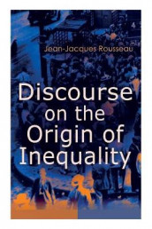 Discourse on the Origin of Inequality av Jean-Jacques Rousseau (Heftet)