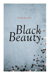 Black Beauty av Anna Sewell (Heftet)
