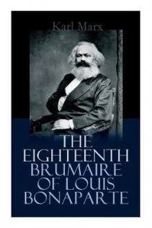 The Eighteenth Brumaire of Louis Bonaparte av Karl Marx (Heftet)