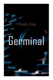 Germinal av Havelock Ellis og Emile Zola (Heftet)