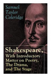 Shakespeare, With Introductory Matter on Poetry, The Drama, and The Stage by S.T. Coleridge av Samuel Taylor Coleridge (Heftet)
