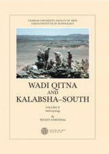 Omslag - Wadi Qitna and Kalabsha-South Late Roman: Early Byzantine Tumuli Cemeteries in Egyptian Nubia, Vol. II. Anthropology