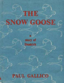 The Snow Goose - A Story of Dunkirk av Paul Gallico (Heftet)