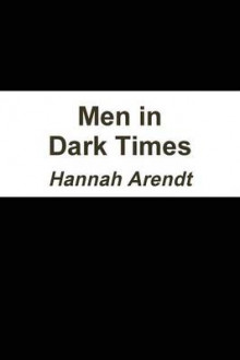 Men in Dark Times av Professor Hannah Arendt (Heftet)