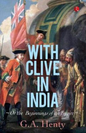 With Clive in India av G. A. Henty (Heftet)