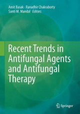 Omslag - Recent Trends in Antifungal Agents and Antifungal Therapy 2016