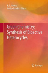 Omslag - Green Chemistry: Synthesis of Bioactive Heterocycles