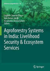 Omslag - Agroforestry Systems in India: Livelihood Security & Ecosystem Services