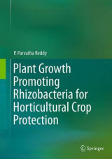 Omslag - Plant Growth Promoting Rhizobacteria for Horticultural Crop Protection