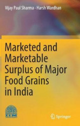 Omslag - Marketed and Marketable Surplus of Major Food Grains in India