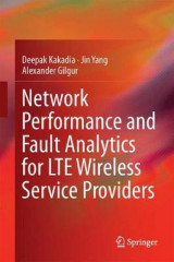 Omslag - Network Performance and Fault Analytics for LTE Wireless Service Providers