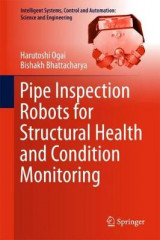 Omslag - Pipe Inspection Robots for Structural Health and Condition Monitoring
