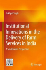 Omslag - Institutional Innovations in the Delivery of Farm Services in India