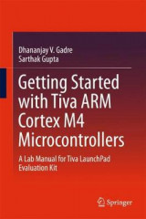 Omslag - Getting Started with Tiva ARM Cortex M4 Microcontrollers