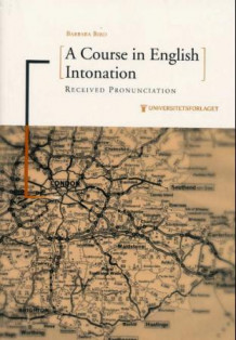 A course in English intonation av Barbara Bird (Heftet)