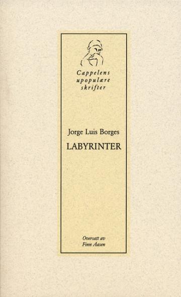 Labyrinter Jorge Luis Borges {TYPE#Heftet}
