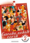 Ganske enkelt norsk 2 Tekstbok