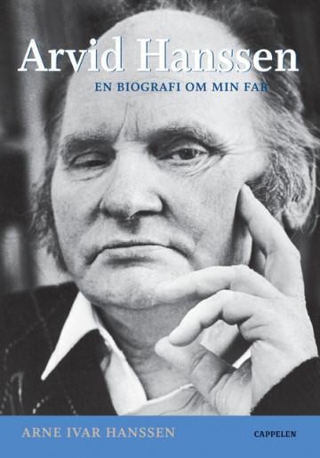 Bilde av Arvid Hanssen. En Biografi Om Min Far
