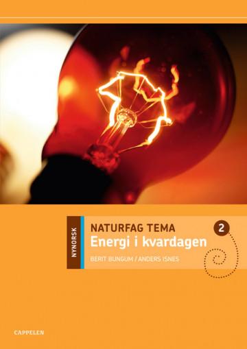 Bilde av Naturfag Tema Energi I Kvardagen