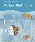 MusikkisuM 1-2 Lærerens bok