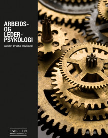 Arbeids- og lederpsykologi av William Brochs-Haukedal (Heftet)