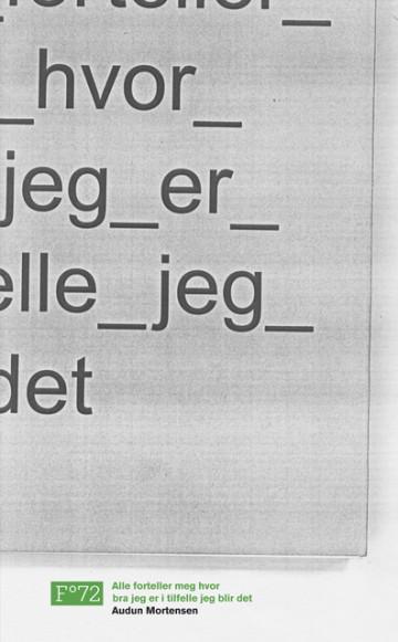 Bilde av Alle Forteller Meg Hvor Bra Jeg Er I Tilfelle Jeg Blir Det