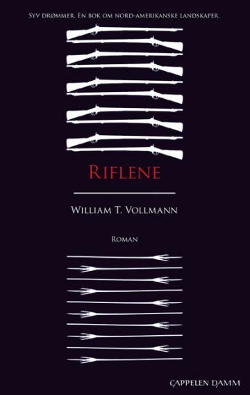 Riflene William T. Vollmann