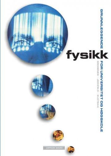 Bilde av Grunnleggende Fysikk For Universitet Og Høgskole Lærebok
