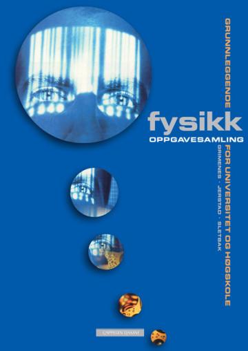 Bilde av Grunnleggende Fysikk For Universitet Og Høgskole Oppgavesamling