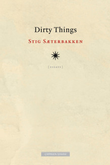 Dirty things av Stig Sæterbakken (Ebok)