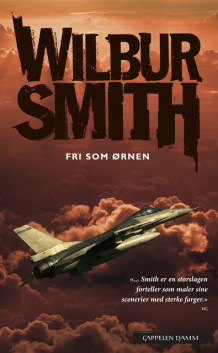 Fri som ørnen av Wilbur Smith (Ebok)