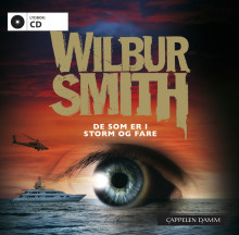 De som er i storm og fare av Wilbur Smith (Lydbok-CD)