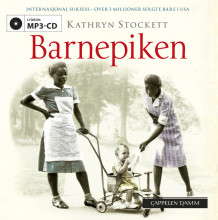 Barnepiken av Kathryn Stockett (Lydbok MP3-CD)