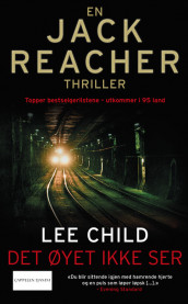 Det øyet ikke ser av Lee Child (Ebok)