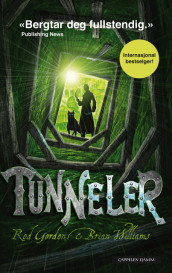 Tunneler av Roderick Gordon og Brian Williams (Ebok)