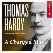 A changed man av Thomas Hardy (Nedlastbar lydbok)