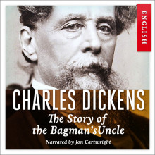 The story of the bagman's uncle av Charles Dickens (Nedlastbar lydbok)