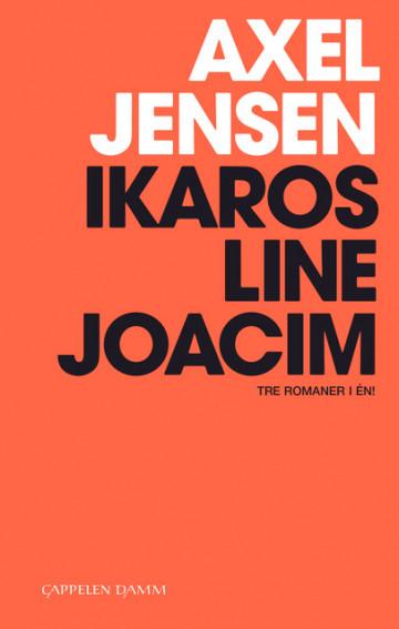 Bilde av Ikaros, Line, Joacim: 3 Romaner I 1