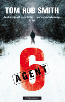 Agent 6 av Tom Rob Smith (Ebok)