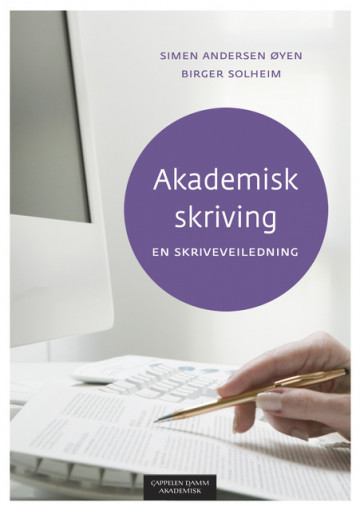Bilde av Akademisk Skriving - En Skriveveiledning