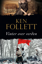 Vinter over verden av Ken Follett (Ebok)