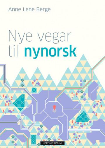 Bilde av Nye Vegar Til Nynorsk