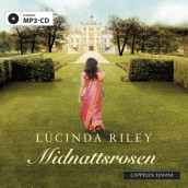 Midnattsrosen av Lucinda Riley (Lydbok MP3-CD)