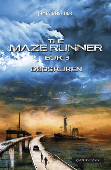The maze runner 3. Dødskuren av James Dashner (Innbundet)